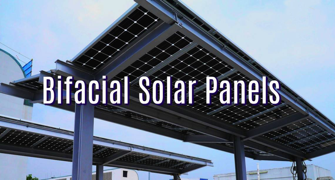 Double-Sided Solar Panels Entering the Market