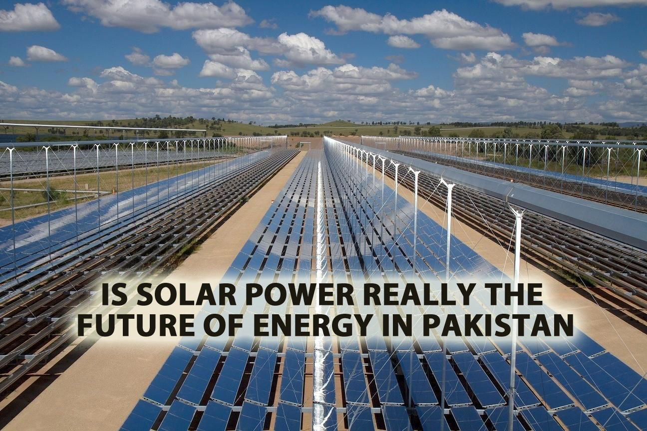 Is solar power really the future of energy in Pakistan
